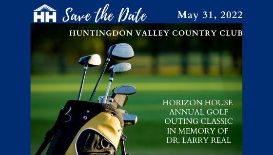 SAVE THE DATE: Horizon House Annual Golf Outing - May 31, 2022